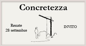 Concretezza, con il patrocinio del Consiglio Nazionale degli Ingegneri – Renate (MB) – 28/09/2017